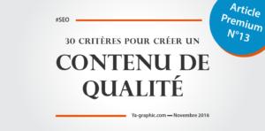 Liste de 30 critères qui définissent qui contenu de qualité - chez Ya-graphic