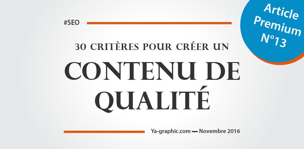 Liste de 30 critères qui définissent qui contenu de qualité