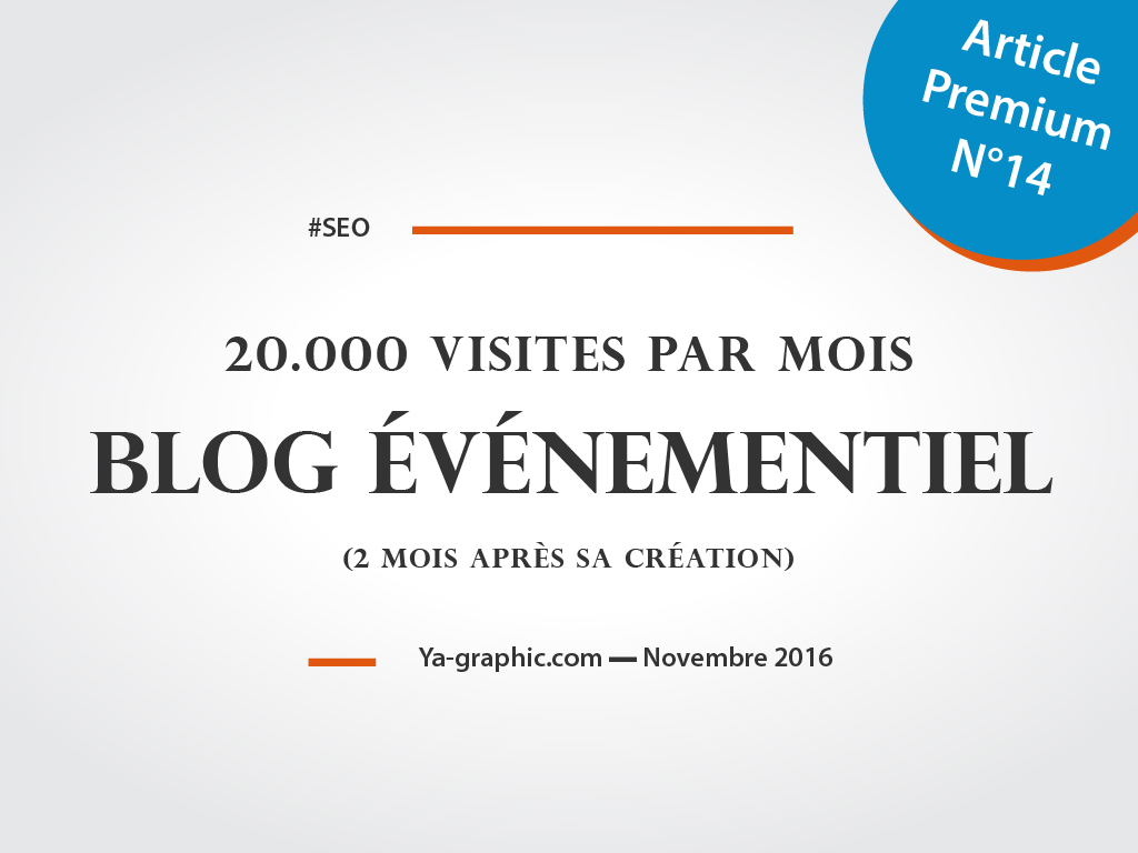 20 000 visites par mois pour un blog événementiel