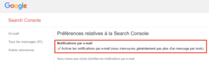 Activer les notifications dans la Search Console de Google