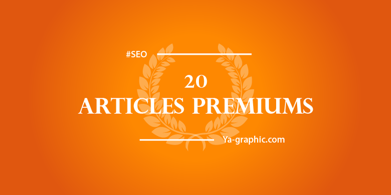 Ya-graphic : 20ème Article Premium de Formation SEO