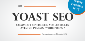 Yoast SEO (Tutoriel SEO) - chez Ya-graphic