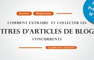Collecter les titres d'articles d'un blog concurrent en 3 clics
