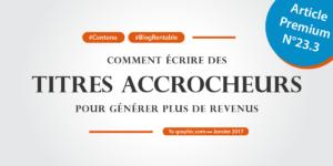 Ya-graphic : Comment écrire des titres accrocheurs pour son blog ?