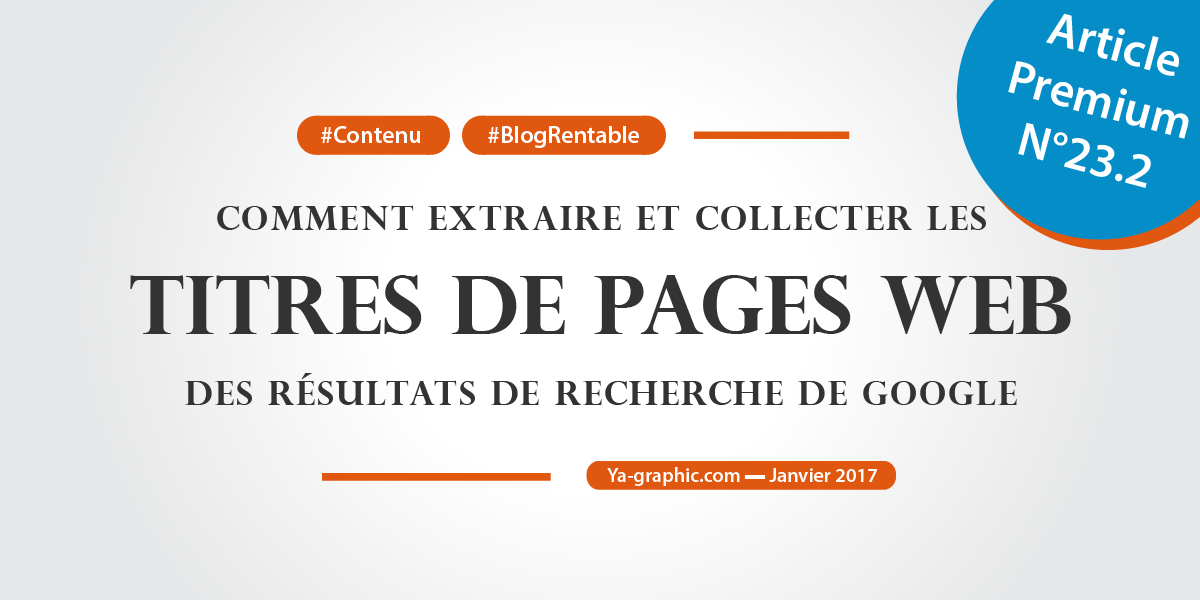 Comment extraire et collecter des titres de pages web dans Google.fr