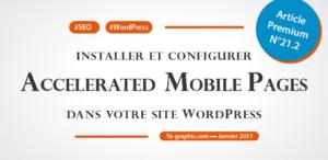 Chez Ya-graphic : Installer et configurer AMP dans WordPress