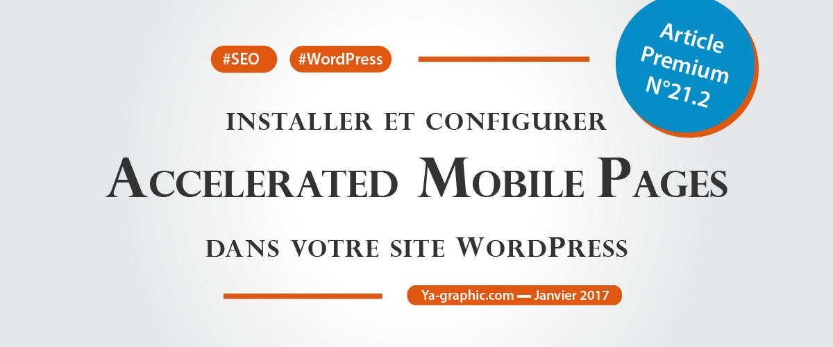 Installer et configurer AMP dans WordPress