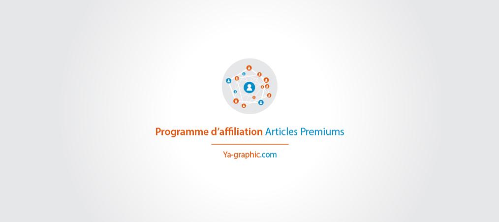 Le programme d'affiliation Articles Premiums chez Ya-graphic