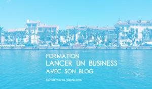 Formation vidéo chez Ya-graphic : Lancer un Business sur Internet avec un blog WordPress