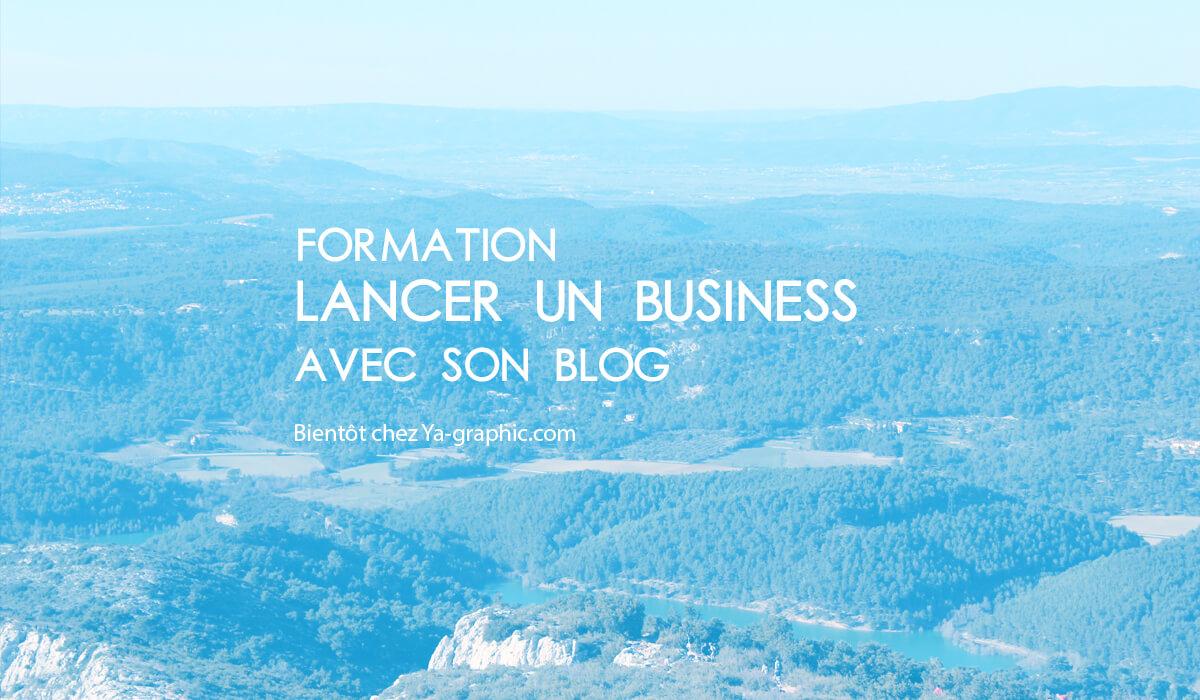 Formation : Lancer un Business sur Internet avec un blog WordPress