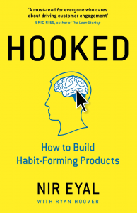Hooked : How to Build Habit-Forming Products - Livre de Nir Eyal
