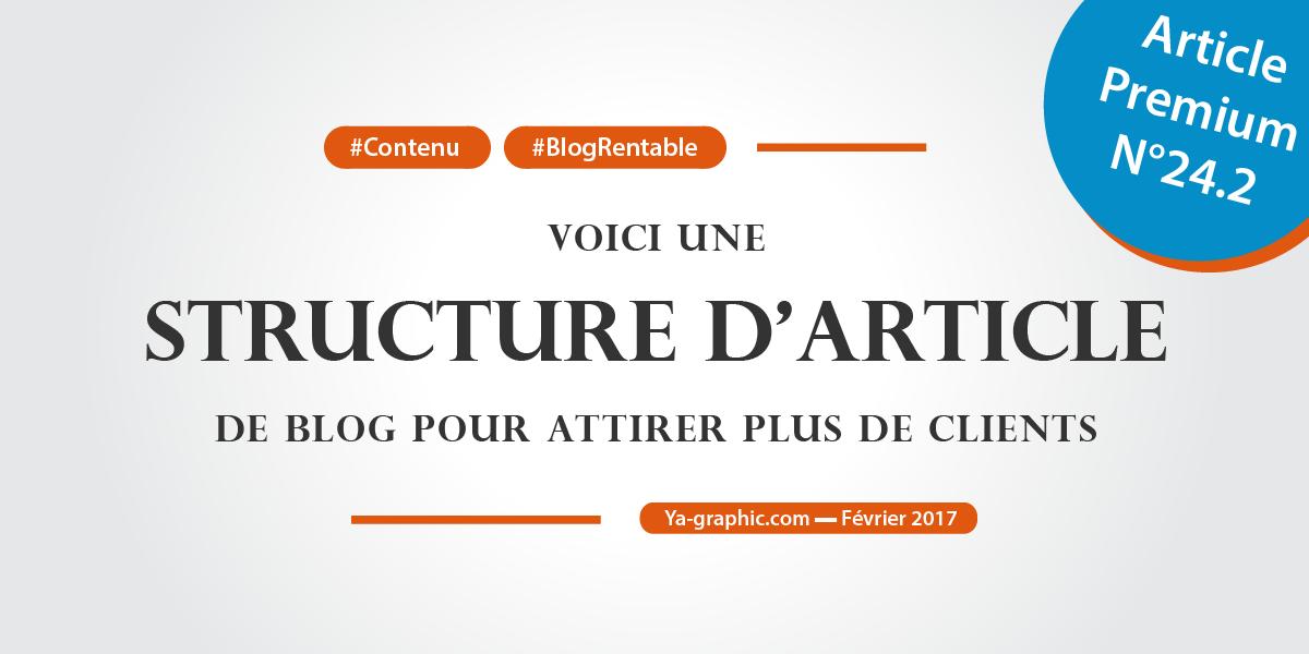 Structure d'article de blog pour attirer plus de clients