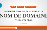 Comment choisir un nom de domaine pour son blog (Module n°1)