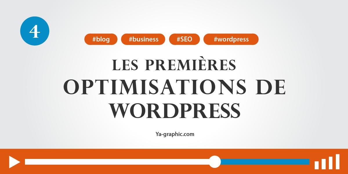 04 - Les premières optimisations de WordPress