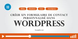 11 - Comment créer un formulaire de contact personnalisé dans WordPress