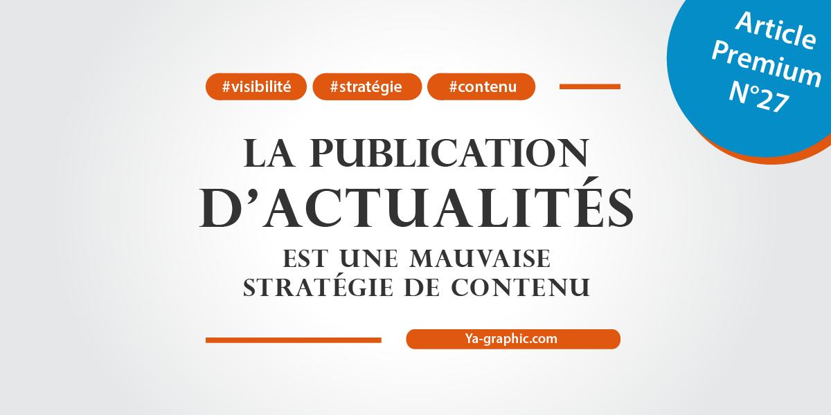 Articles d'actualités = Mauvaise stratégie de contenu