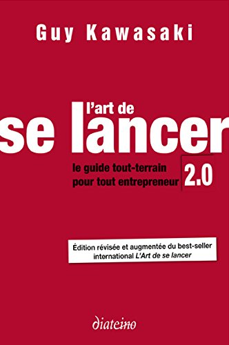 L'Art de se lancer 2.0 - de Guy Kawasaki