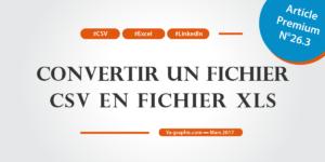 Convertir un fichier CSV en fichier XLS