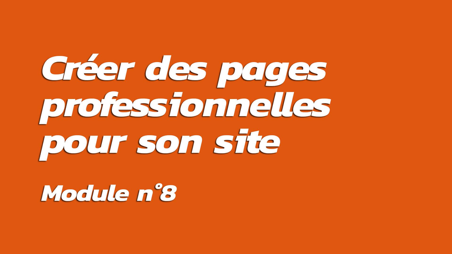 Formation : Créer des pages professionnelles pour son site Internet