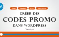 Comment créer des codes promo avec WordPress (Module n°12.6)