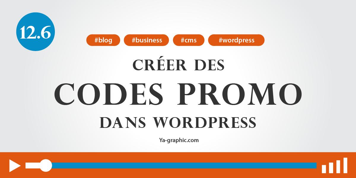 12.6. - Créer des codes promo dans WordPress