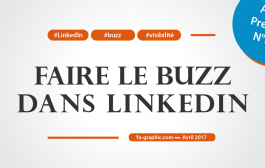 Comment faire le buzz sur LinkedIn ?
