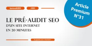 Le pré-audit SEO d'un site Internet