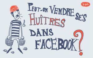 Vendre ses huîtres dans Facebook ?