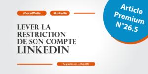 Lever la restriction de son compte LinkedIn