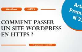 Comment passer un site WordPress en HTTPS ? (tutoriel)