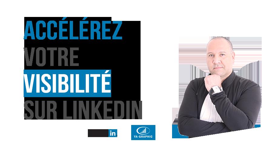 Accélérer sa visibilité sur LinkedIn
