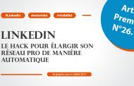 LinkedIn: Le hack pour élargir son réseau pro de manière automatique