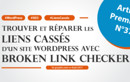 Réparer les liens cassés d'un site WordPress (Broken Link Checker)