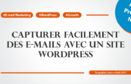 Comment capturer facilement des e-mails avec un site WordPress
