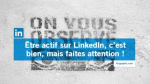 On vous observe sur LinkedIn - Ya-graphic