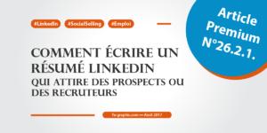 Modèles de résumé LinkedIn qui attire des prospects ou des recruteurs