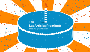 1 an d'Articles Premiums chez Ya-graphic.com
