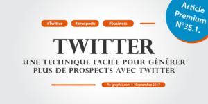 Technique pour générer plus de prospects avec Twitter (Vidéo)