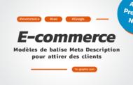 E-commerce : Modèles de balise Meta Description pour attirer des clients