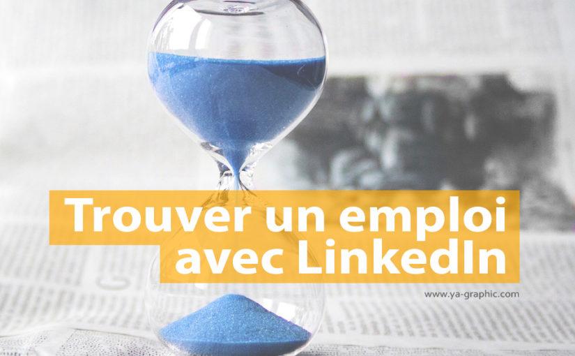 Trouver un emploi avec LinkedIn
