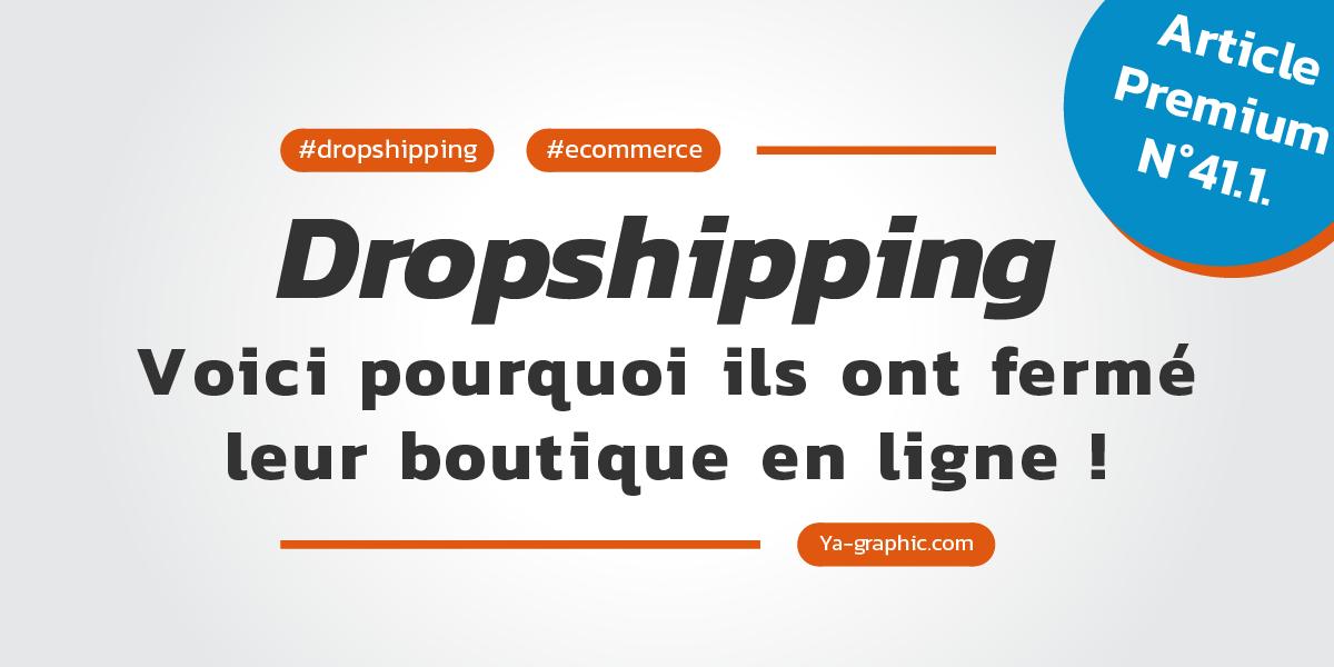 Dropshipping : Voici pourquoi ils ont fermé leur boutique en ligne !
