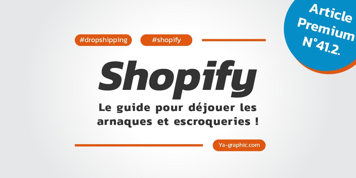 Shopify : Le guide pour débuter les arnaques et escroqueries