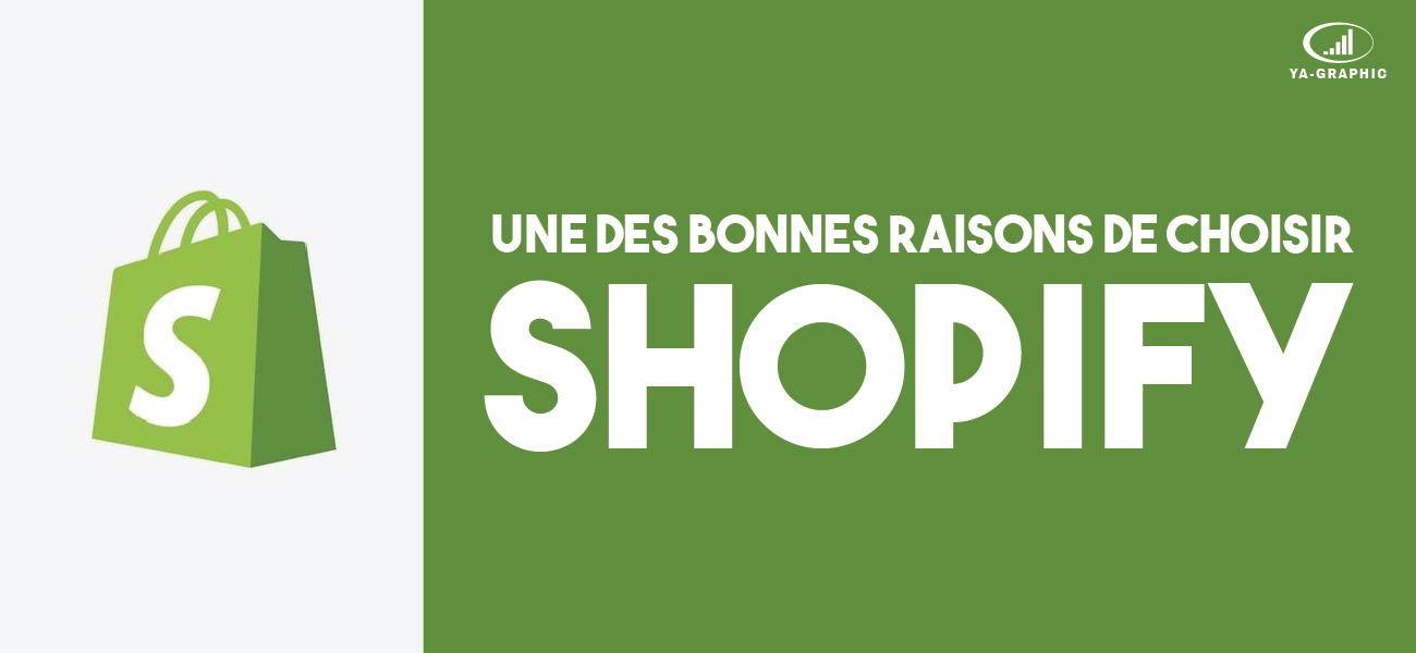 Une bonne raison de choisir Shopify pour créer une boutique en ligne