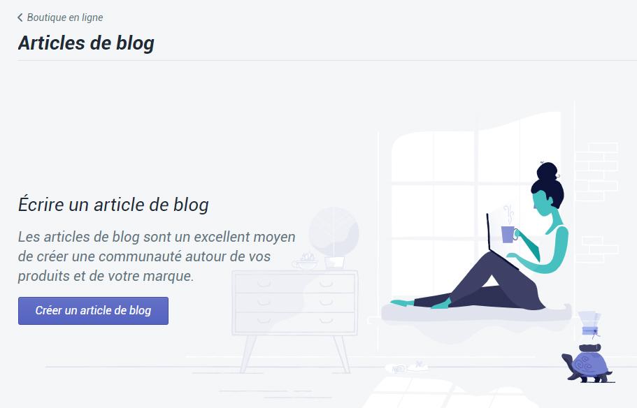 Créer un blog dans Shopify pour booster ses ventes