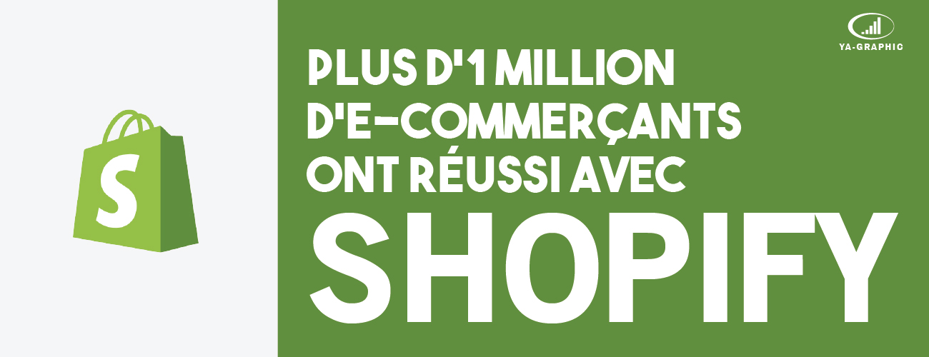 Shopify, c'est plus d'1 million d'e-commerçants !