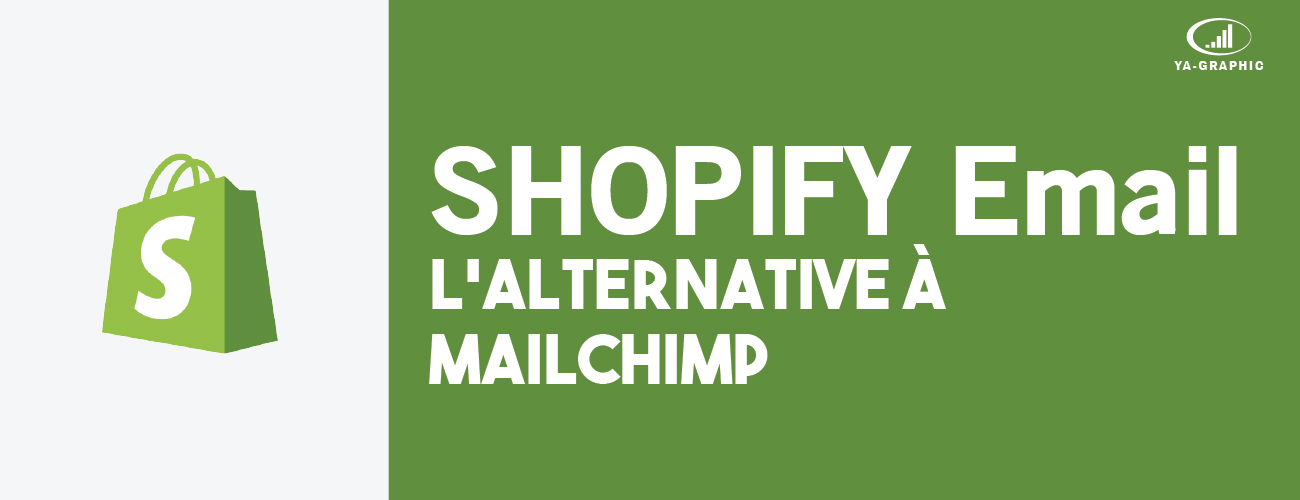 Shopify Email : l'alternative à MailChimp